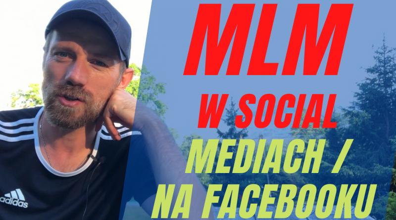 Poznaj 5 czynności, od których MLMowiec powinien zacząć pracę w Social Mediach